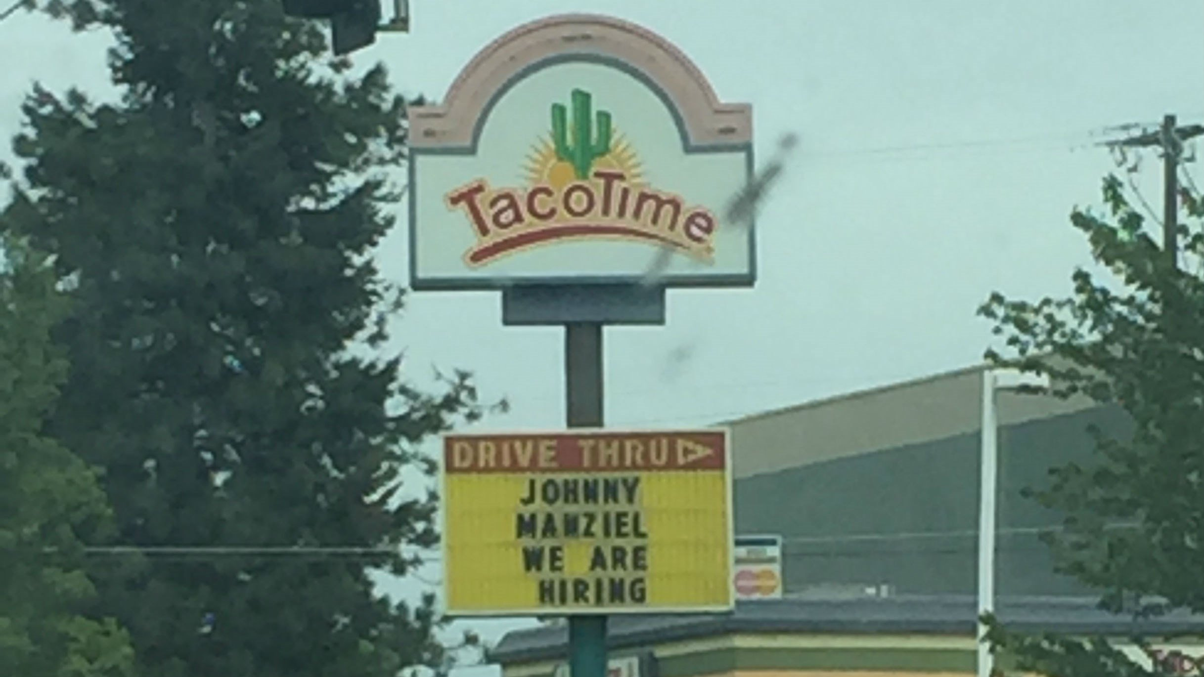 A local Taco Time offering Manziel a job