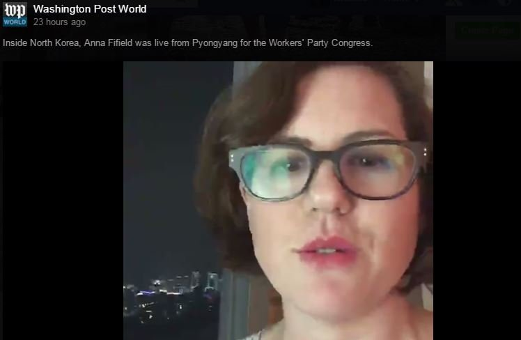 Washington Post reporter Anna Fifield Facebook livestreamed from her hotel room in Pyongyang, N. Korea.