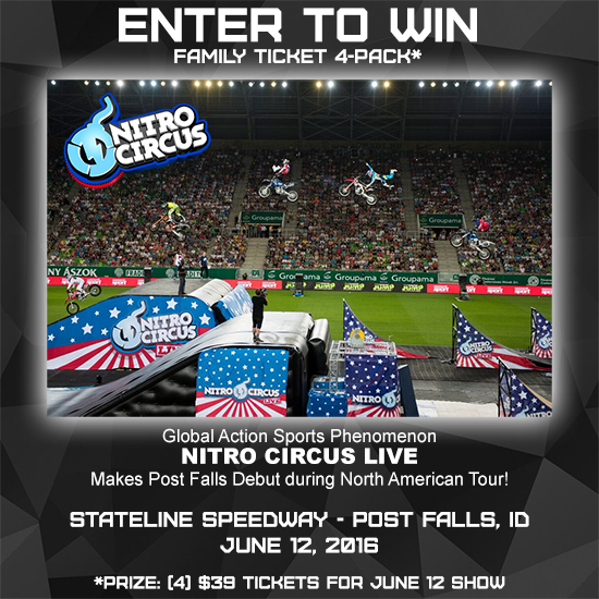 Enter to win a family 4-pack of tickets to Nitro Circus in Post Falls, ID on June 12, 2016