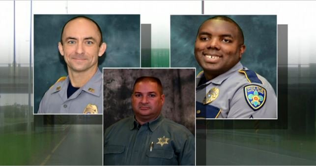 Three of those officers were killed:  Baton Rouge Police Officers Matthew Gerald and Montrell Jackson, and East Baton Rouge Sheriff's Deputy Brad Garafola.