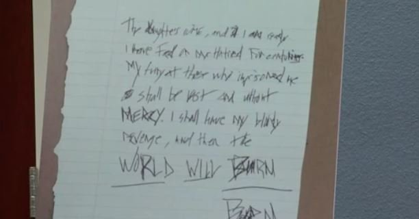 "Authorities found a note in Drake's home promising he'll have his ""bloody revenge"" and ""the world will burn burn."""