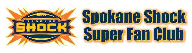 Spokane Shock Super Fan Club