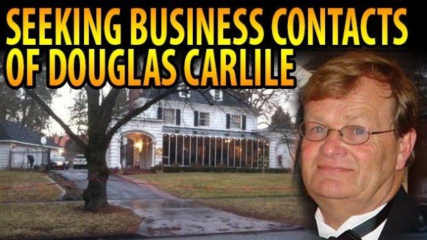 Spokane Major Crimes wants anyone who has done business with South Hill murder victim Doug Carlile to come forward.