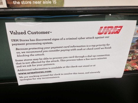 Signs like this one were found on credit card machines at various URM stores across the region Monday morning. URM is working with law enforcement to ensure your information is safe when using a credit card at their stores.