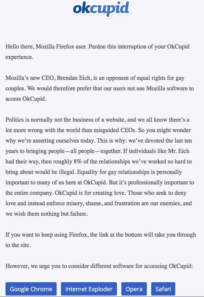If you try to use okcupid.com using Mozilla, you get this message