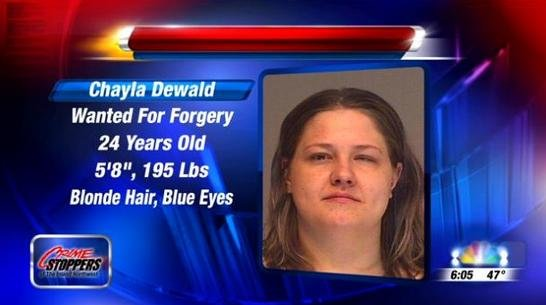 This week's Friday Fugitive is a 24-year-old woman wanted for forgery.  Her name is Chayla Dewald and there is a warrant out right now for her arrest.