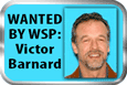Victor A. Barnard - Waned by Washington State Patrol