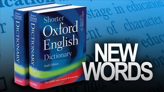 New words were added to the online Oxford Dictionaries
