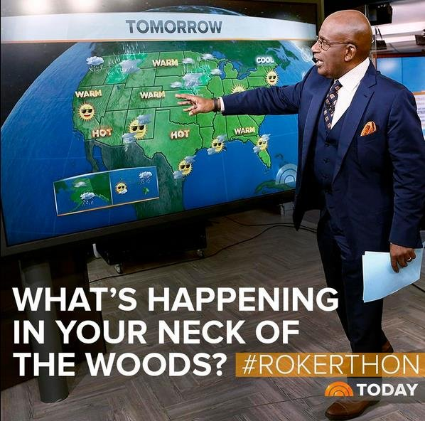 "Al is going to need A LOT of weather content is  he's going to do a weather forecast for 34 hours, so your help is needed! Do you have a weather question from ""your neck of the woods"" for Al? Tweet your question using the hashtag, #Rokerthon."