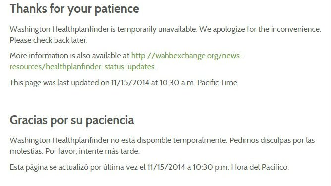 Washington Healthplanfinder has been down since 10:30 this morning.